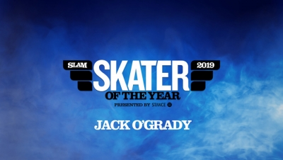 JACK O'GRADY – SLAM SKATER OF THE YEAR | 2019
