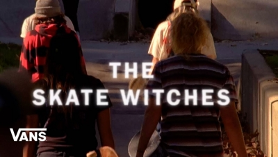 THE SKATE WITCHES | VANS VIDEO